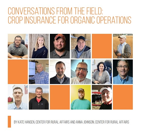 A new educational guide from the Center for Rural Affairs sheds light on the crop insurance options for organic production.