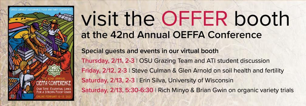 Visit our booth during the OEFFA Conference, February 10-15