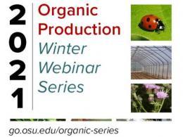 2021 OFFER Organic Production Winter Webinar Series